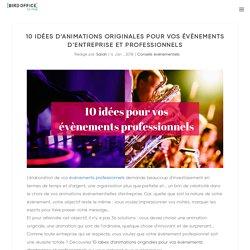 10 idées pour vos évènements professionnels - Bird Office Le Mag