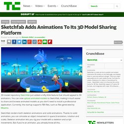 Sketchfab Adds Animations To Its 3D Model Sharing Platform