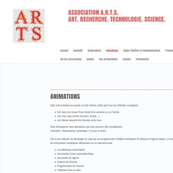 Animations - ARTS - Art Recherche Technologie Science