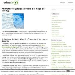 Animatore digitale: a scuola è il mago del coding