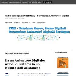 dagli animatori digitali – PNSD Sardegna (#PNSDsar) – Formazione Animatori Digitali