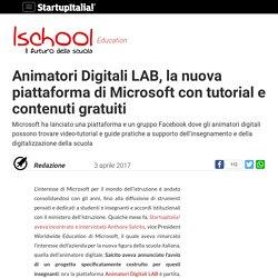 Animatori Digitali LAB, la nuova piattaforma di Microsoft con tutorial e contenuti gratuiti
