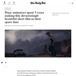 Pixar animators spent 5 years making this devastatingly beautiful short film in their spare time