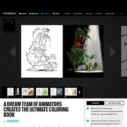 A Dream Team Of Animators Creates The Ultimate Coloring Book