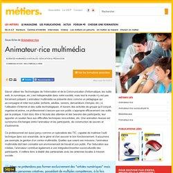 Animateur/animatrice multimédia