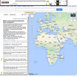 Mort en masse d'animaux Décembre 2010 - Février 2011 - Google Maps