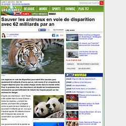 Sauver les animaux en voie de disparition avec 62 milliards par an