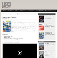 Les Animaux Farfelus - UFO Distribution