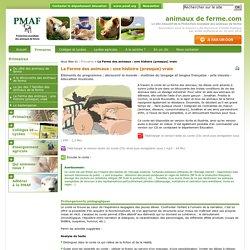 animaux de ferme.com - La Ferme des animaux : une histoire (presque) vraie