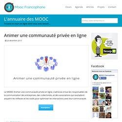 MOOC Animer une communauté privée en ligne