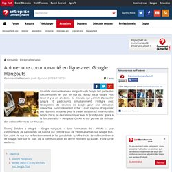 Animer une communauté en ligne avec Google Hangouts