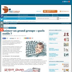 Animer un grand groupe : quels outils