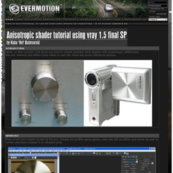 Anisotropic shader tutorial using vray 1.5 final SP 1