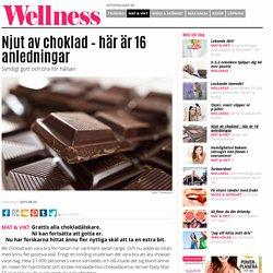 Njut av choklad – här är 16 anledningar