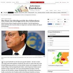 EZB-Anleihenkäufe: Der Euro im Gleichgewicht des Schreckens - Europas Schul