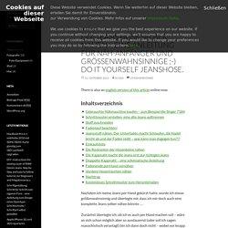 DIY: Jeans Hose selber nähen – eine Anleitung für Näh-Anfänger und Größenwahnsinnige ;-) Do It Yourself Jeanshose.