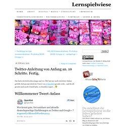 Twitter-Anleitung von Anfang an. 10 Schritte. Fertig.