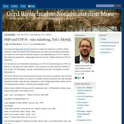 PHP und UTF-8 – eine Anleitung, Teil 1: MySQL