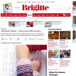Anleitungen: Armbänder häkeln - 3 Ideen zum Selbermachen