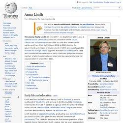 Anna Lindh - Assassinated & died 11 September 2003 prior to Sweden's EU Referendum