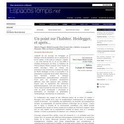 Annabelle Morel-Brochet : Un point sur l'habiter. Heidegger, et après…