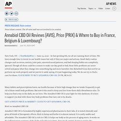 Annabiol CBD Oil Reviews (AVIS), Price (PRIX) & Where to Buy in France, Belgium & Luxembourg?