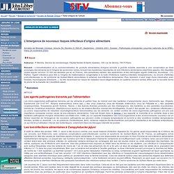 Annales de Biologie Clinique.Septembre - Octobre 2001 L'émergence de nouveaux risques infectieux d'origine alimentaire