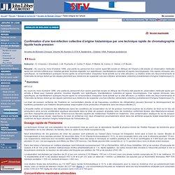 Annales de Biologie Clinique. Volume 56, Numéro 5, Septembre - Octobre 1998 Confirmation d'une toxi-infection collective d'origi