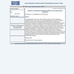 Ann. Méd. Vét., 2006, 150, 56-63 Influence des changements climatiques globaux sur la progression des arboriroses