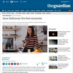 Anne Hathaway: five best moments