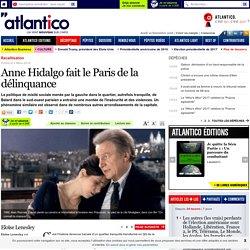 Anne Hidalgo fait le Paris de la délinquance