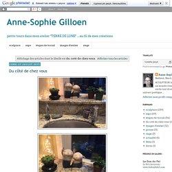 Anne-Sophie Gilloen: du coté de chez vous