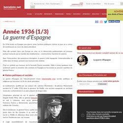 Année 1936 (1/3) - La guerre d'Espagne - Herodote.net