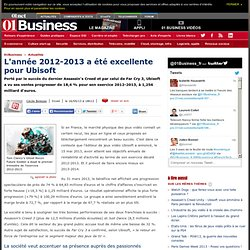 L'année 2012-2013 a été excellente pour Ubisoft