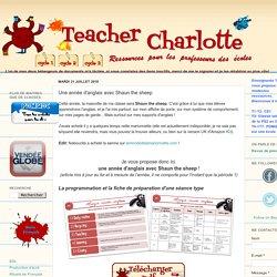 Teacher Charlotte: Une année d'anglais avec Shaun the sheep