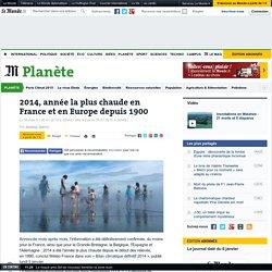 2014, année la plus chaude en France et en Europe depuis1900