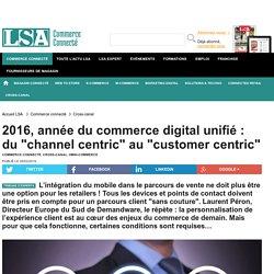 2016, année du commerce digital unifié : du...