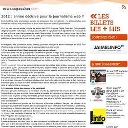 L'actu media web - 2012 : année décisive pour le journalisme web ?