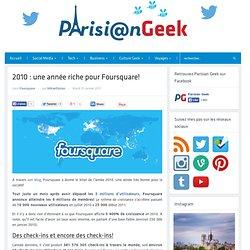 2010 : une année riche pour Foursquare!