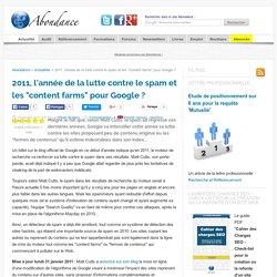 """2011, l'année de la lutte contre le spam et les """"content farms"""" pour Google"""
