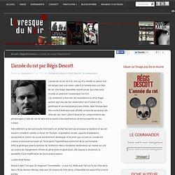 L'année du rat par Régis Descott