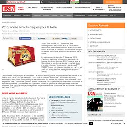 2013, année à hauts risques pour la bière - Alcools forts, Liqueurs