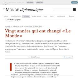 Vingt années qui ont changé «Le Monde», par Serge Halimi