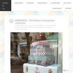 ANNEMASSE – Chez Sidonie, le concept store coup d'cœur. – Lalala & co.