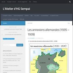 Les annexions allemandes (1935 - 1939)