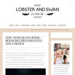 NEW ANNIE SLOAN BOOK - ROOM RECIPES FOR STYLE AND COLOUR - Lobster and Swan