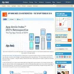 App Annie Index: 2014 Retrospective - The Top App Trends of 2014