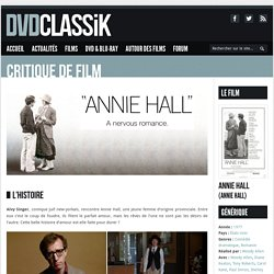Annie Hall de Woody Allen (1977) - Analyse et critique du film
