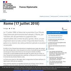 CPI - 20ème anniversaire du Statut de Rome (17.07.18) - Ministère de l'Europe et des Affaires étrangères