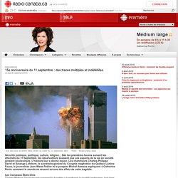 15e anniversaire du 11 septembre : des traces multiples et indélébiles